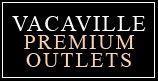 Vacaville Premium Outlets near CA Hotels